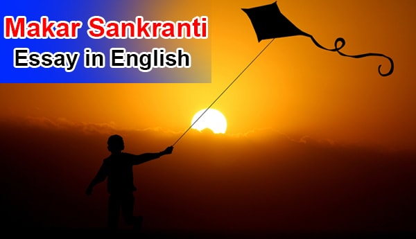 Essay on Makar Sankranti