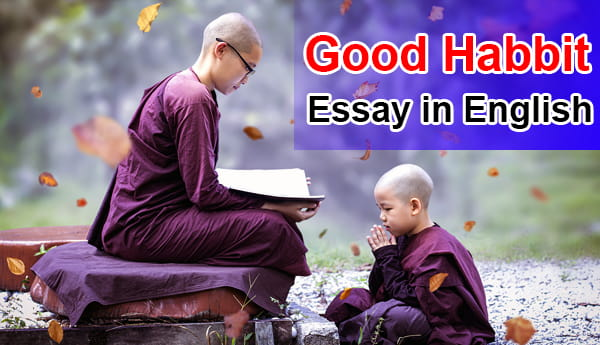 Essay on Good Habbit