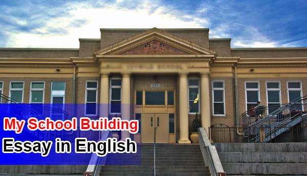 Essay on My School Building