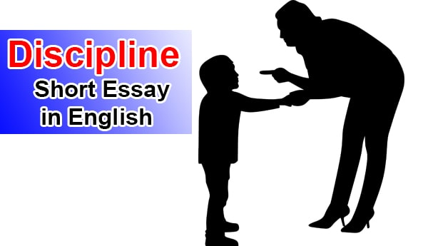 Short 10 line Essay on Discipline