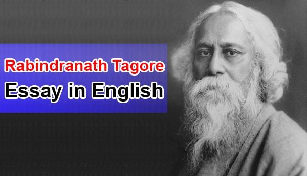 Essay on Rabindranath Tagore