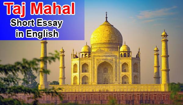 Short Essay on Taj Mahal