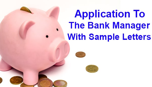 Application To Bank Manager Format