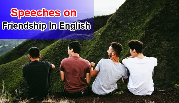 Speeches on Friendship in English