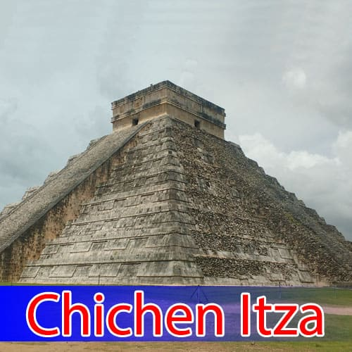 The New Seven Wonders of the World Chichen Itza