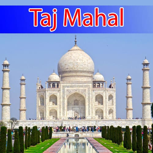 The New Seven Wonders of the World Taj Mahal